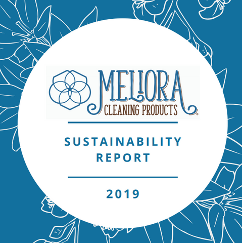 Meliora Cleaning Products Sustainability Report 2019