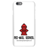 iPhone 6s phone cases - 'Pee-mail server' Hydrant - Miss Booger's Pet Sitting & Supplies
