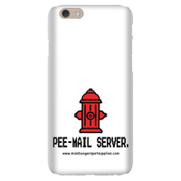 iPhone 6 phone cases - 'Pee-mail server' Hydrant - Miss Booger's Pet Sitting & Supplies
