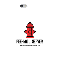 iPhone 6s Plus phone cases - 'Pee-mail server' Hydrant - Miss Booger's Pet Sitting & Supplies