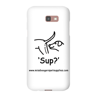 Samsung Galaxy A7 2017 Phone Cases - 'Sup?' Dogs - Miss Booger's Pet Sitting & Supplies