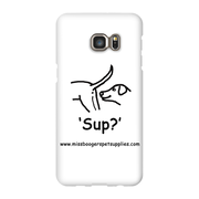 Samsung Galaxy s6-Edge Plus Phone Cases - 'Sup?' Dogs - Miss Booger's Pet Sitting & Supplies