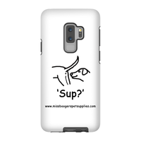 Samsung Galaxy s9 Plus Phone Cases - 'Sup?' Dogs - Miss Booger's Pet Sitting & Supplies