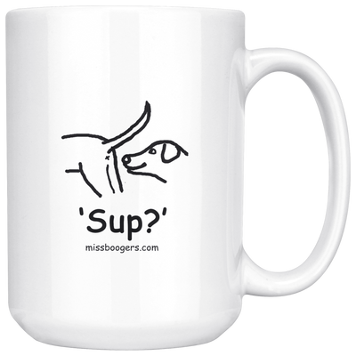 15 oz. Coffee Cup - 'Sup?' Dogs - Miss Booger's Pet Sitting & Supplies