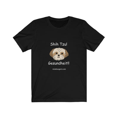 Unisex Crew-neck T-shirt – Shih Tzu – Gesundheit - Miss Booger's Pet Sitting & Supplies