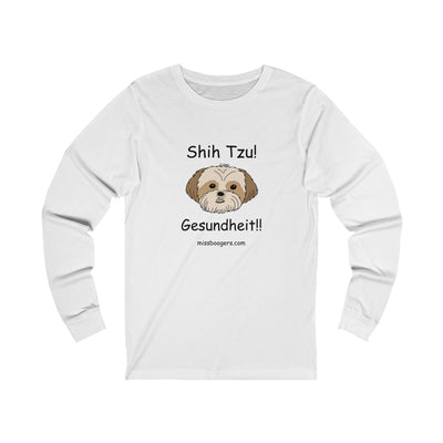 Unisex Long Sleeve T-Shirt - Shih Tzu – Gesundheit - Miss Booger's Pet Sitting & Supplies