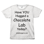 T Shirt - Hugga Chocolate Lab – Dog Hair Shirt - Miss Booger's Pet Sitting & Supplies