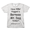 T Shirt - Hugga Bernese Mountain Dog– Dog Hair Shirt - Miss Booger's Pet Sitting & Supplies
