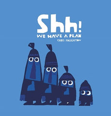 SHHH! We Have a Plan - Board Book