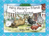 Hairy Maclary and Friends, A Touch and Feel Book- hardback