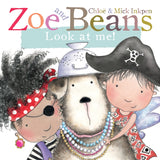Zoe & Beans - Look at Me! - Board Book