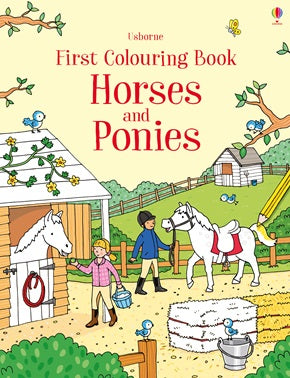 First Colouring Book - Horses and Ponies