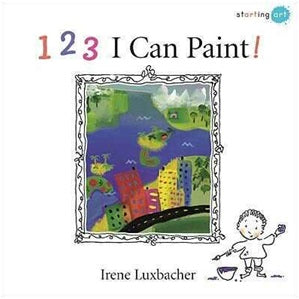 I Can Paint! - Children's Art Book