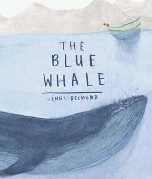 The Blue Whale - Hard Back Book