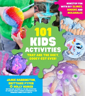 101 Kids Activities that are the Ooey, Gooey-est Ever - Sensory Book