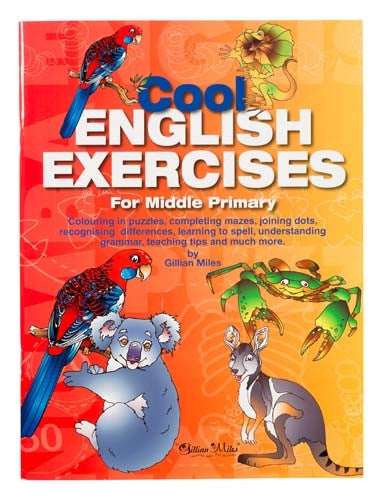 Gillian Miles - Cool English Exercises Middle Primary