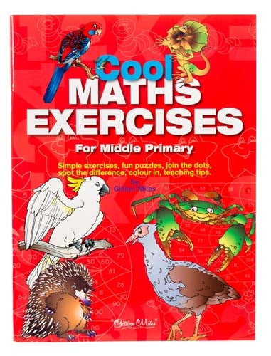 Gillian Miles - Cool Maths Exercises Middle Primary