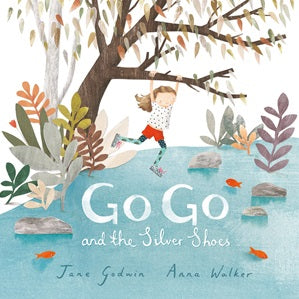 BOOK - GoGo and the Silver Shoes