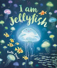 BOOK - I am Jelly Fish
