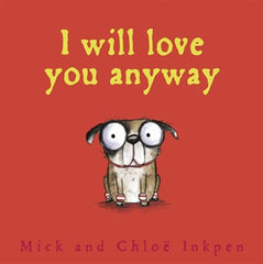 I Will Love You Anyway: Fred - Paperback