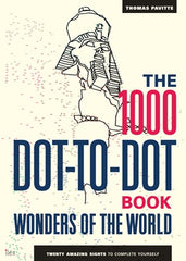 1000 Dot-to-Dot: Wonders of the World: Twenty Amazing Sights to Complete Yourself