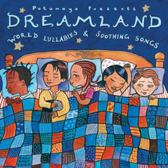 PUTUMAYO MUSIC Dreamtime Lullabies CD