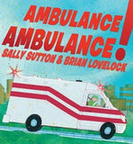 Ambulance Ambulance - Board Book