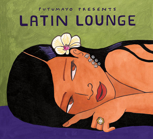 PUTUMAYO MUSIC Latin Lounge CD