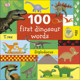100 First dinosaur words - Board book