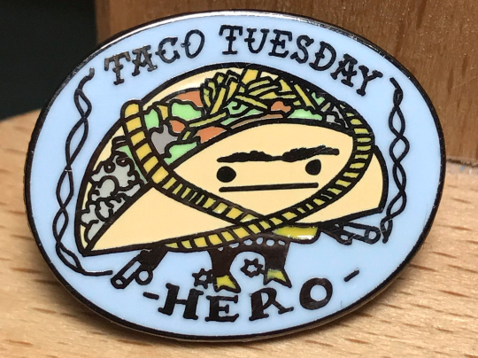 Taco Tuesday Hero Enamel Pin