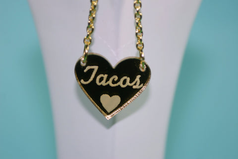 I Heart Tacos Gold Mirror Acrylic Necklace