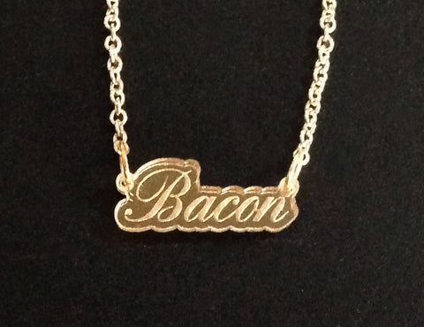 Bacon Script Gold Mirror Acrylic Necklace