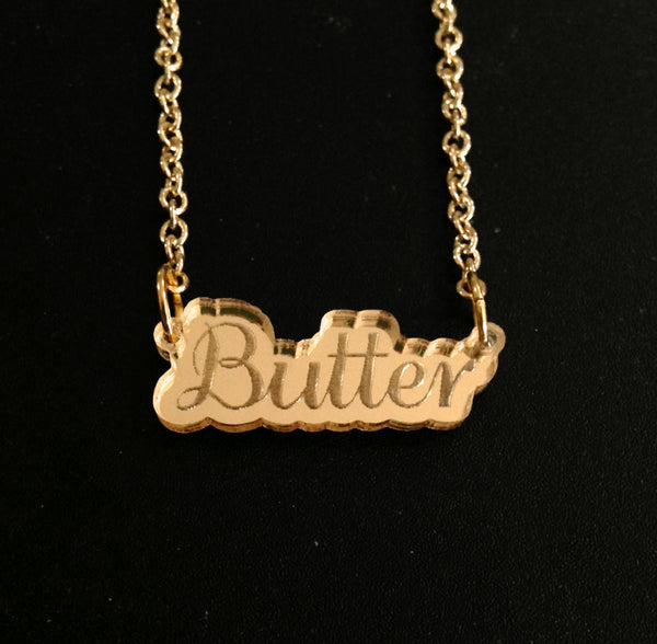 Butter Regular Script Gold Mirror Acrylic Necklace