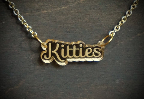 Kitties Script Gold Mirror Acrylic Necklace