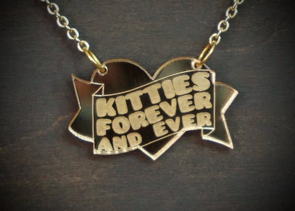 KITTIES FOREVER & EVER Gold Mirror Acrylic Necklace