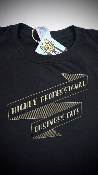 Highly Professional Business Cats Banner Unisex Tee Gold on Black
