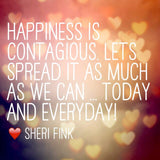 Happiness Quote by Sheri Fink