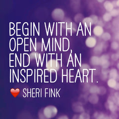 Open mind, inspired heart. Inspirational quote by best-selling children's author Sheri Fink