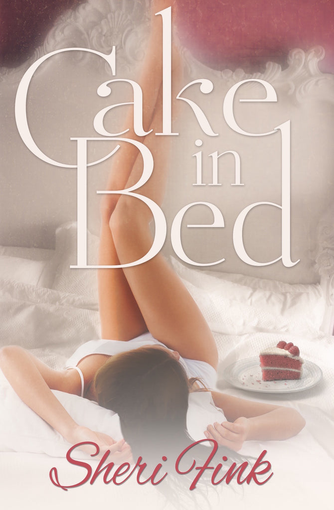 Cake in Bed by Sheri Fink