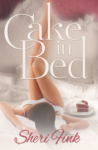 Cake in Bed eBook & Paperback