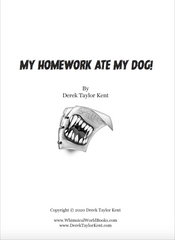 My Homework Ate My Dog!