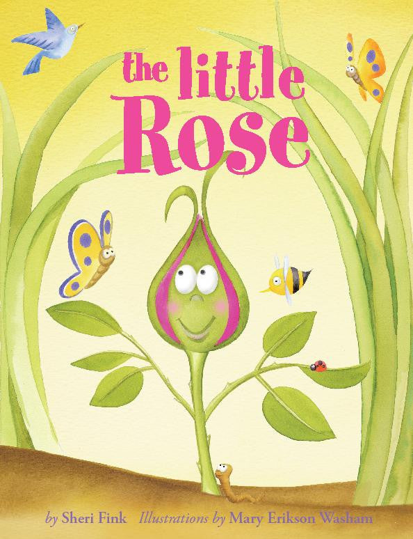 The Little Rose by Sheri Fink