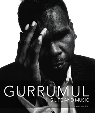 Gurrumul. His Life and Music