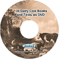 100 Dairy Cows classic books & texts on raising and care of dairy cows on DVD