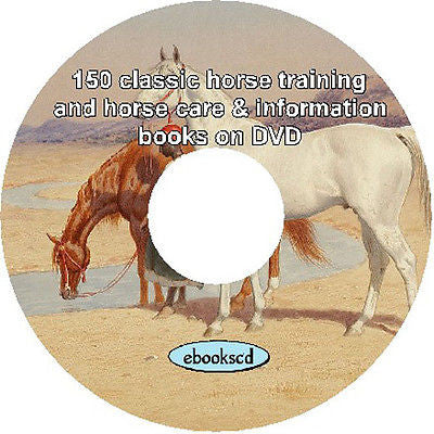 Horse Training & Care, Horse Breeds and Historical Information 150 books on DVD