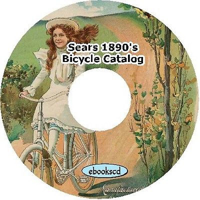 SEARS circa 1898 vintage bicycle catalog CD : 100 pages of info & illustrations