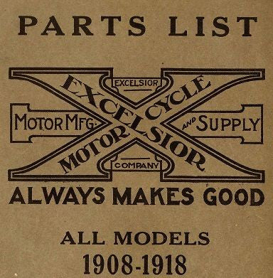 Excelsior Motorcycle 1908 to 1918 Models Parts Guide CD