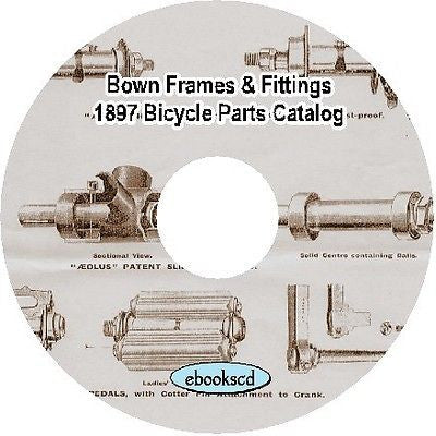 Bown Aolus Aeolus 1897 frames & fittings vintage bicycle parts catalog on CD