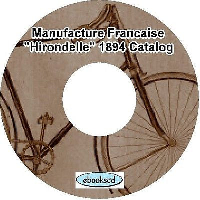 MANUFACTURE FRANCAISE HIRONDELLE 1894 bicycle & parts catalog on CD (French)