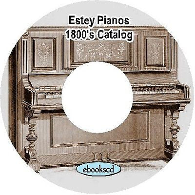 Estey 1800's piano catalog (circa 1896) on CD ~ 25 pages
